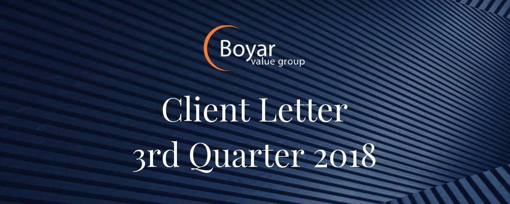 The Boyar Value Group's 3rd Quarter 2018 Client Letter