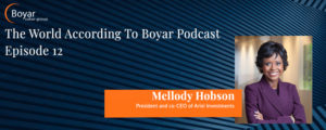 The World According To Boyar: Episode 12: Mellody Hobson